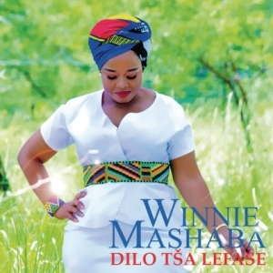 Winnie Mashaba - Ke Tla Botša Messiyah  Dilo Tša Lefase